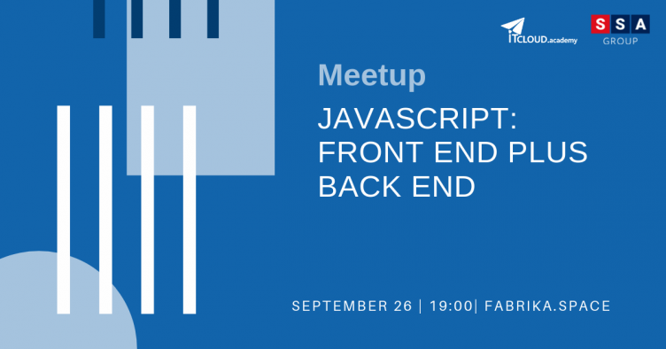 "Meet up ""JavaScript: Front End plus Back End"""