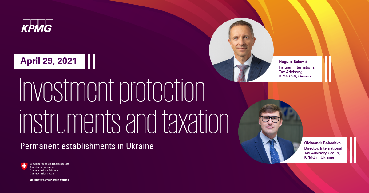 Webinar on investment protection instruments and taxation of permanent establishments in Ukraine