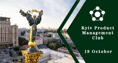 Kyiv Product Management Club (October)