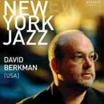 New York Jazz: David Berkman