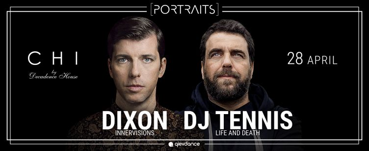 Portraits Episode #4: Dixon, DJ Tennis