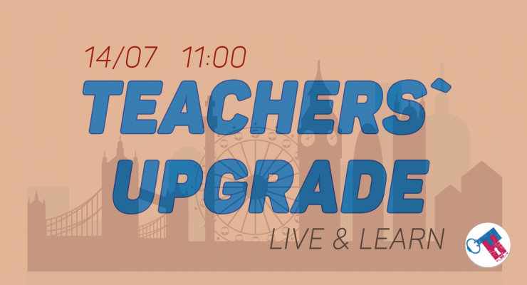 Teachers' Upgrade. Live&Learn
