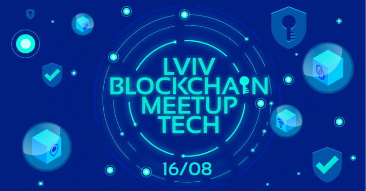 Lviv Blockchain Tech Meetup